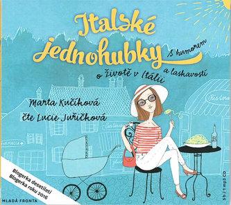 Italské jednohubky - CDmp3 (Čte Lucie Juřičková) - Kučíková Marta