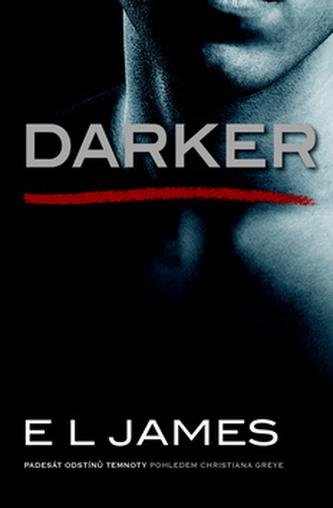 Darker - Padesát odstínů temnoty pohledem Christiana Greye - EL James