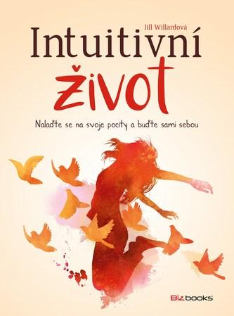 Intuitivní život - Jill Willard