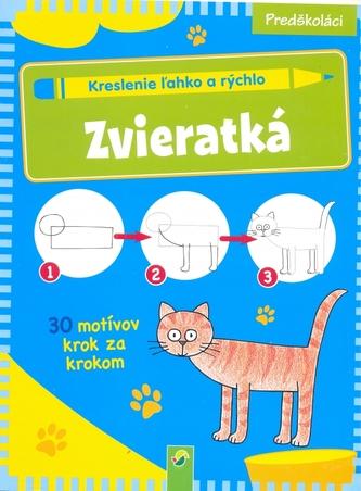 Zvieratká - Kreslenie ľahko a rýchlo - Schwager & Steinlein Verlag