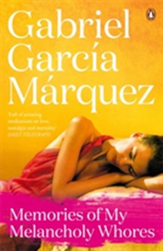 Memories of My Melancholy Whores - Gabriel G. Márquez