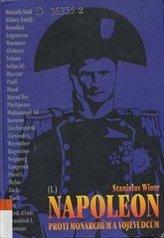 Napoleon proti monarchům a vojevůdcům