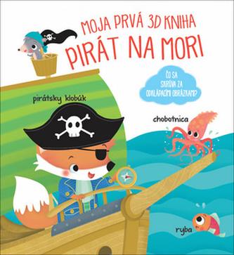 Moja prvá 3D kniha Piráti na mori