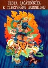 Cesta začátečníka k tibetskému budhismu