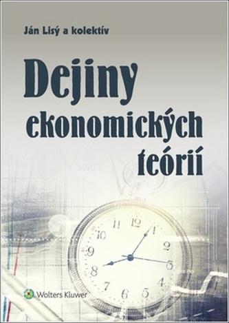 Dejiny ekonomických teórií - Lisý, Ján