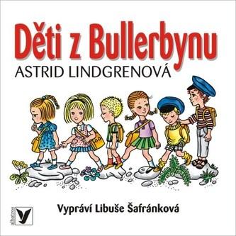 Děti z Bullerbynu (audiokniha pro děti) - ALBATROS