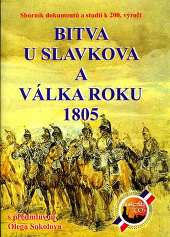 Bitva u Slavkova a válka roku 1805