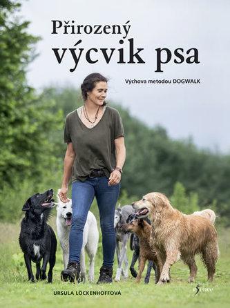 Přirozený výcvik psa - Löckenhoff, Ursula