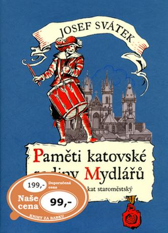 Paměti katovské rodiny Mydlářů 3.