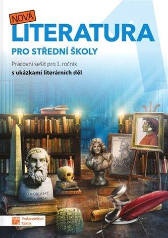 Nová literatura pro 1.ročník SŠ - pracovní sešit - neuveden