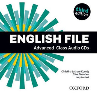 English File Third Edition Advanced Class Audio CDs /4/ - Christina Latham-Koenig