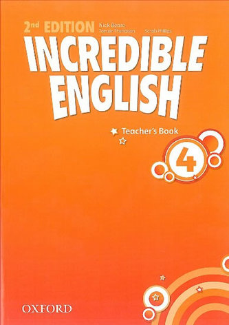 Incredible English 2nd Edition 4 Teacher´s Book - Beare Nick