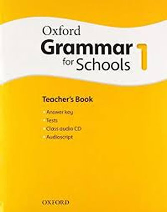 Oxford Grammar for Schools: 1: Teacher´s Book and Audio CD Pack - Moore Martin