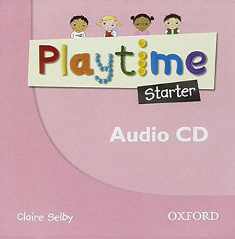 Playtime: Starter: Class CD : Stories, DVD and play- start to learn real-life English the Playtime way! - Claire Selby
