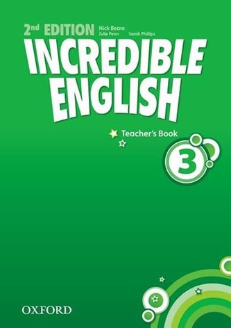 Incredible English 3: Teacher´s Book - Beare Nick