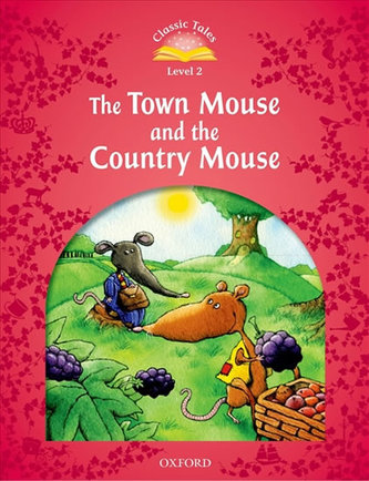 Classic Tales Second Edition: Level 2: The Town Mouse and the Country Mouse - Arengo Sue