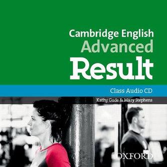 Cambridge English Advanced Result Class Audio CD - Gude Kathy