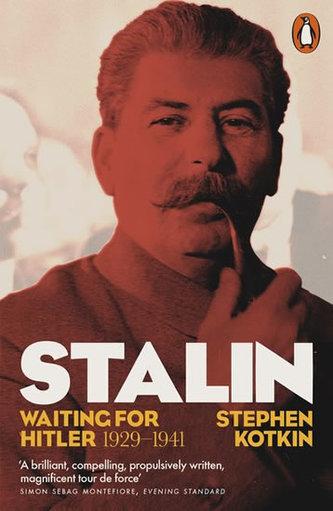 Stalin : Waiting for Hitler, 1929-1941 - Koktin Stephen