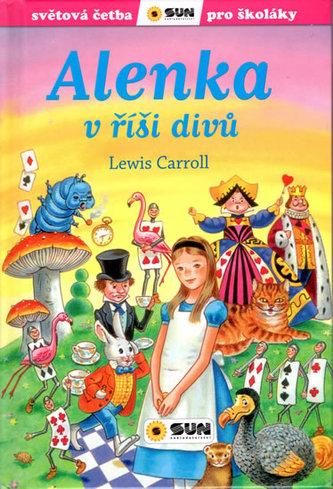 Alenka v říši divů - Světová četba pro školáky - Lewis Carroll
