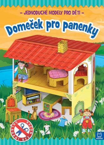 Domeček pro panenky - Jednoduché modely pro děti - Brydak Piotr