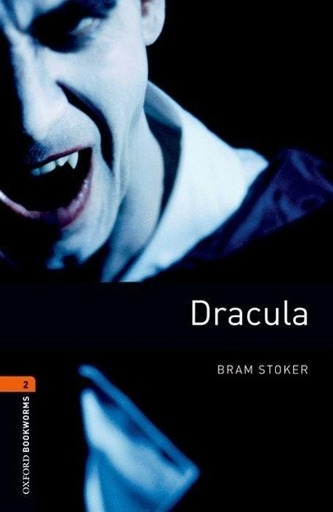 Dracula 2: Oxford Bookworms Library New Edition - Bram Stoker
