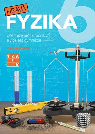 Hravá fyzika 6 - učebnice - nová řada