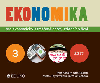 Ekonomika 3 pro ekonomicky zaměřené obory SŠ - Petr Klínský