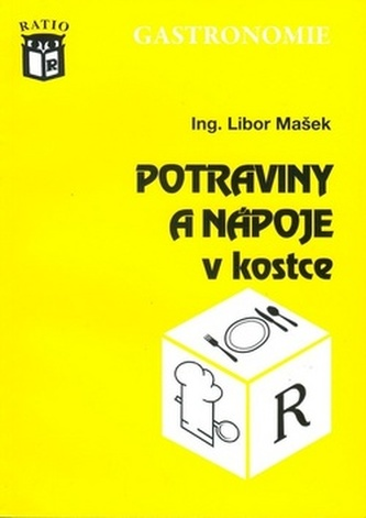 Potraviny a nápoje v kostce - Libor Mašek