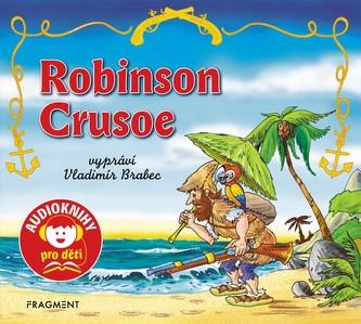 Robinson Crusoe (audiokniha pro děti) - Jana Eislerová