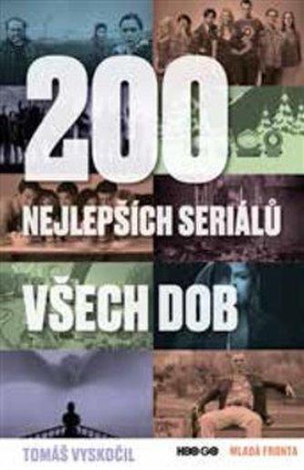 200 nejlepších seriálů všech dob - Tomáš Vyskočil