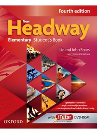 New Headway Fourth Edition Elementary Student´s Book with iTutor DVD-ROM (SK Edition) - Soars John
