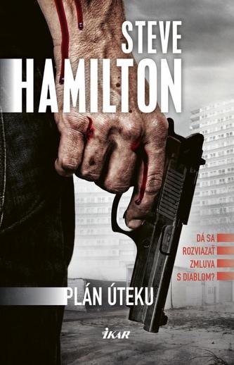 Plán úteku - Hamilton Steve