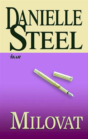 Milovat - Danielle Steel