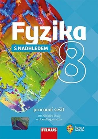 Fyzika 8 s nadhledem Pracovní sešit pro základní školy a víceletá gymnázia - Miroslav Randa