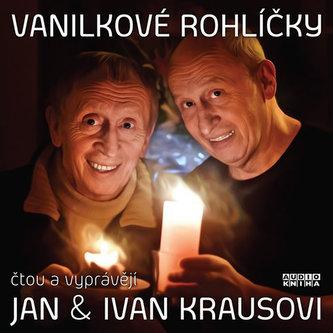 Vanilkové rohlíčky - CD (Čtou a vypráví Jan a Ivan Krausovi) - Jan Kraus