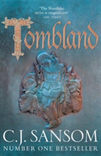 Tombland - Sansom C.J.