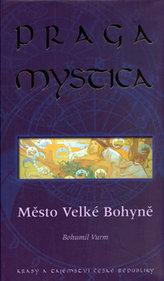 Praga Mystica - město Velké bohyně