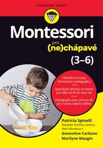 Montessori pro (ne)chápavé (3-6 let) - Spinelli Patricia