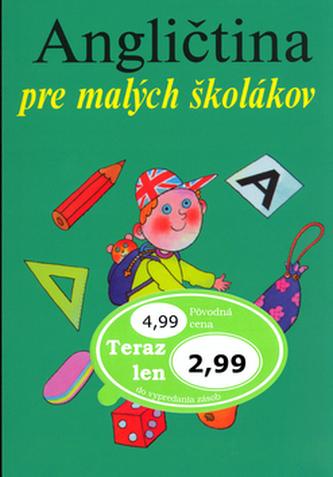 Angličtina pre malých školákov - Marie Zahálková