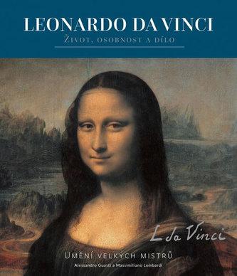 Leonardo da Vinci - Alessandro Guasti; Massimiliano Lombardi