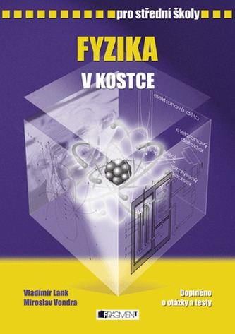 Fyzika v kostce pro střední školy - Miroslav Vondra