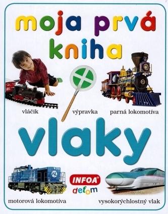 Moja prvá kniha Vlaky