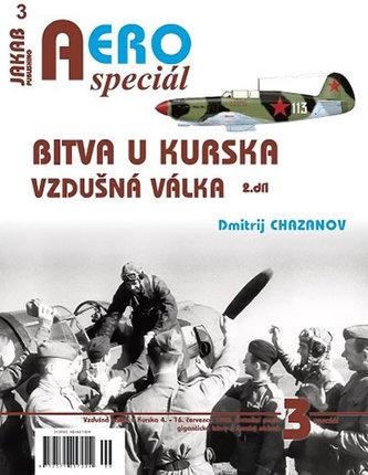 AEROspeciál 3 - Bitva u Kurska 1 - Vzdušná válka 2 - Chazanov Dmitrij, Medveď Aleksandr,