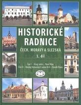 Historické radnice Čech, Moravy a Slezska 1. díl