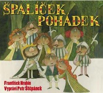 Špalíček pohádek - 2 CD (Čte Petr Štěpánek) - František Hrubín