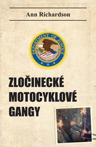 Zločinecké motocyklové gangy - Richardson, Joanna
