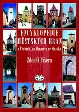 Encyklopedie městkých bran v Čechách, na Moravě a ve Slezsku