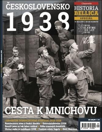 Historia Bellica Speciál 4/18 - Československo 1938, Cesta k Mnichovu - neuveden