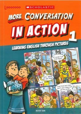 More Conversation in Action 1: Learning English through pictures - Tristan Rutherford
