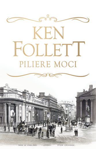 Piliere moci - Ken Follett